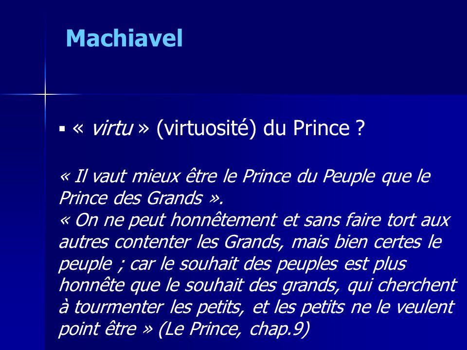 Machiavel « virtu » (virtuosité) du Prince