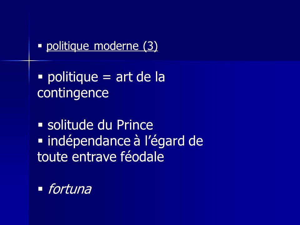 politique = art de la contingence