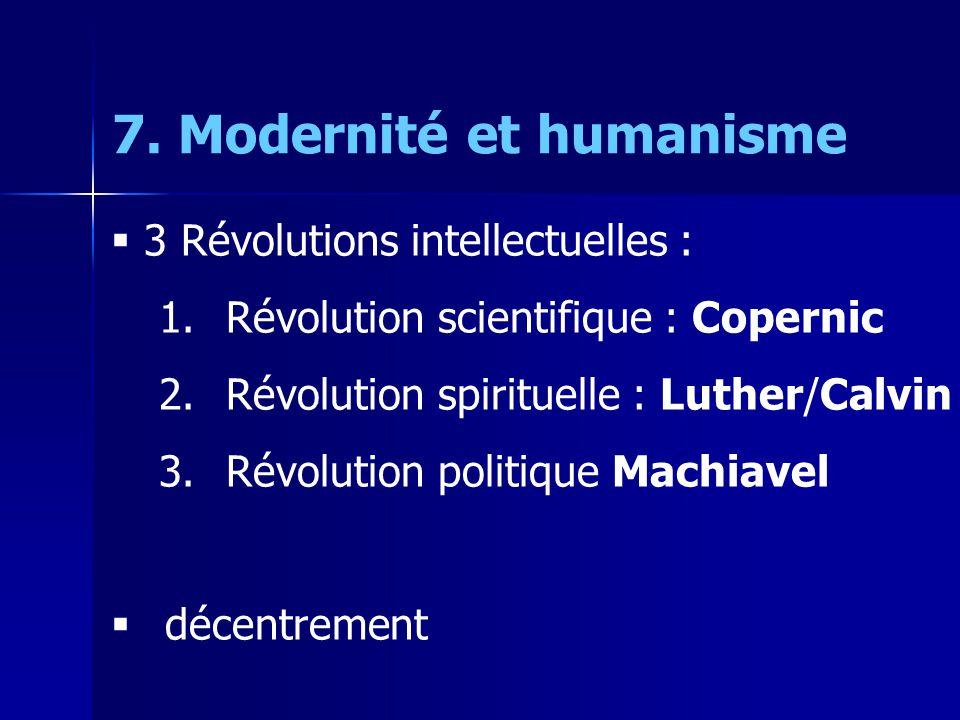 7. Modernité et humanisme