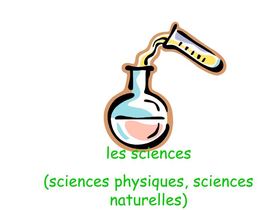 (sciences physiques, sciences naturelles)