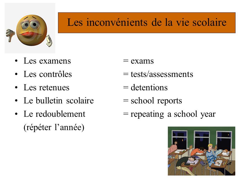 Les inconvénients de la vie scolaire