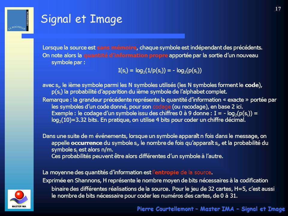 I(si) = log2(1/p(si)) = - log2(p(si))