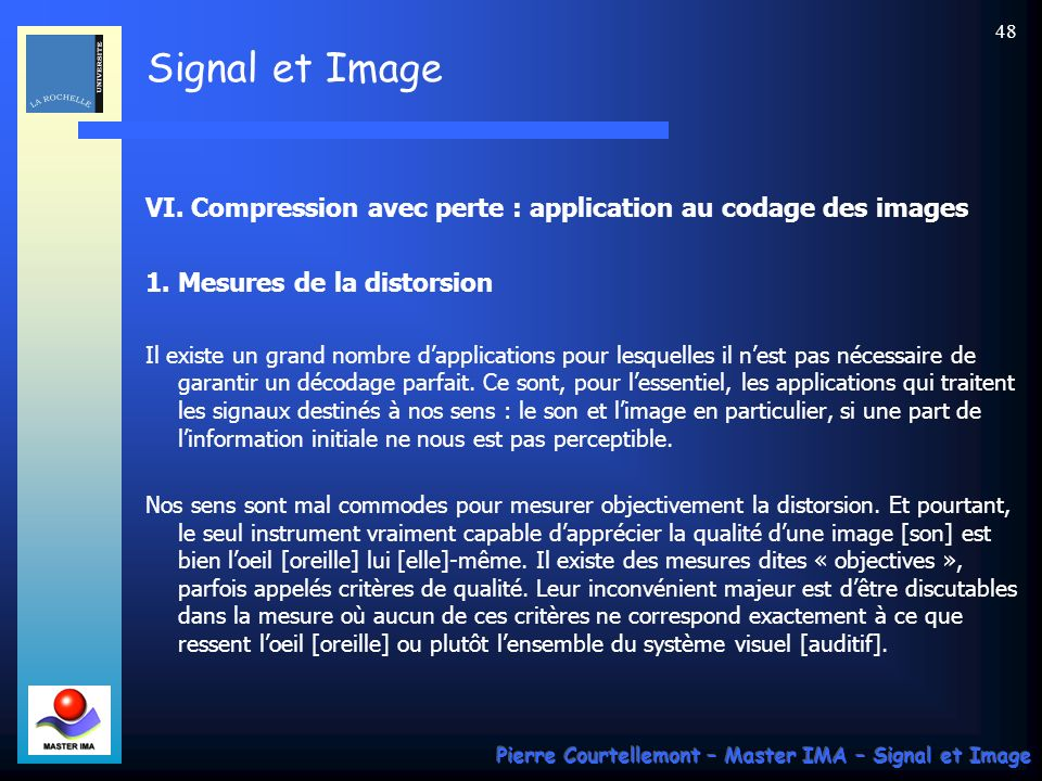 VI. Compression avec perte : application au codage des images