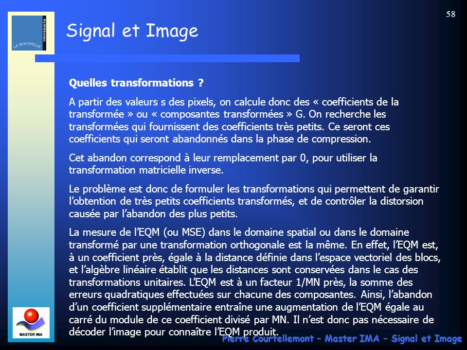 Quelles transformations