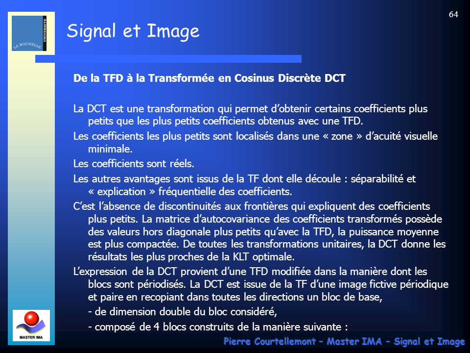 De la TFD à la Transformée en Cosinus Discrète DCT