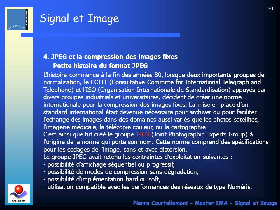 4. JPEG et la compression des images fixes