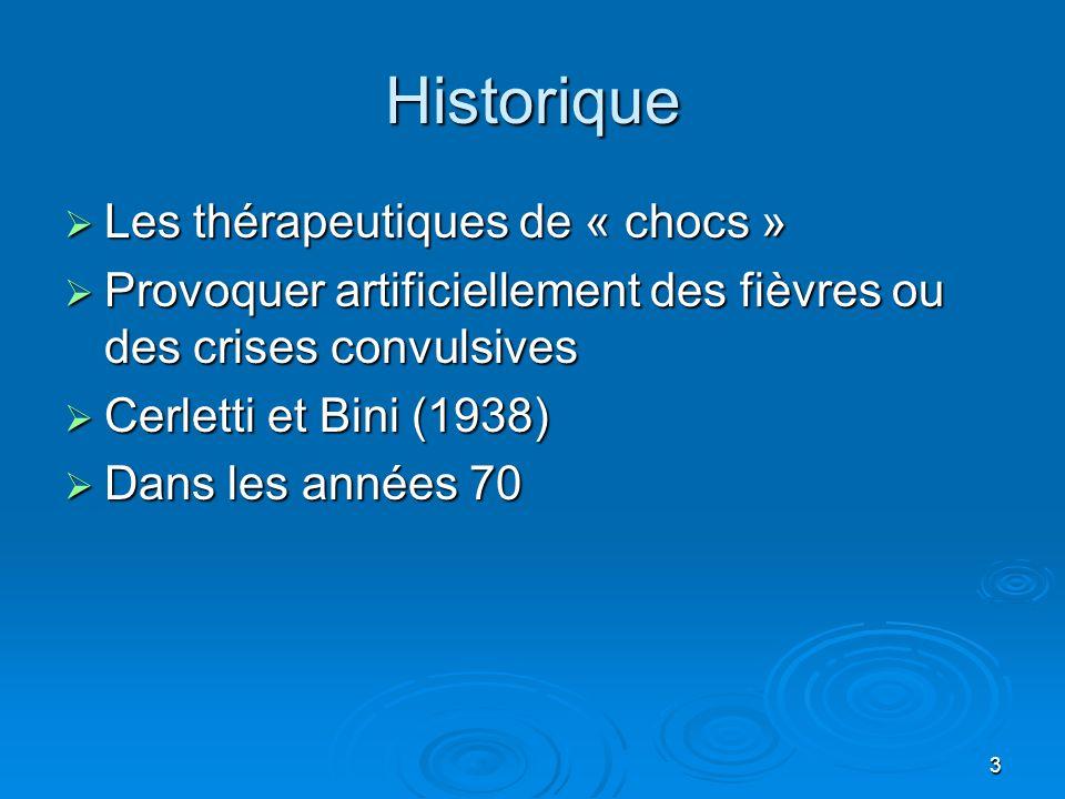 Historique Les thérapeutiques de « chocs »