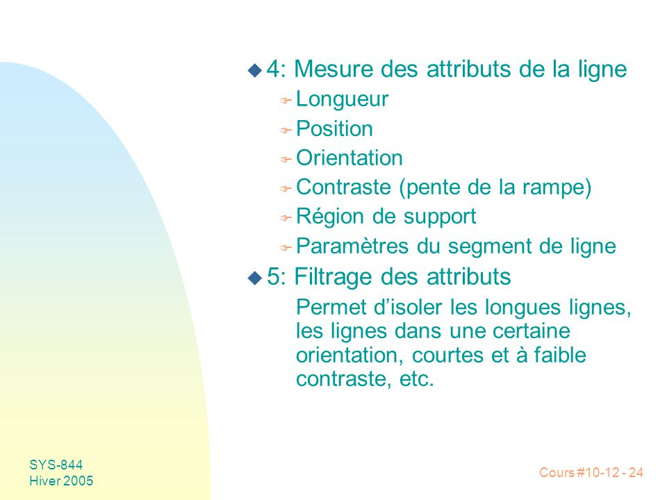 4: Mesure des attributs de la ligne