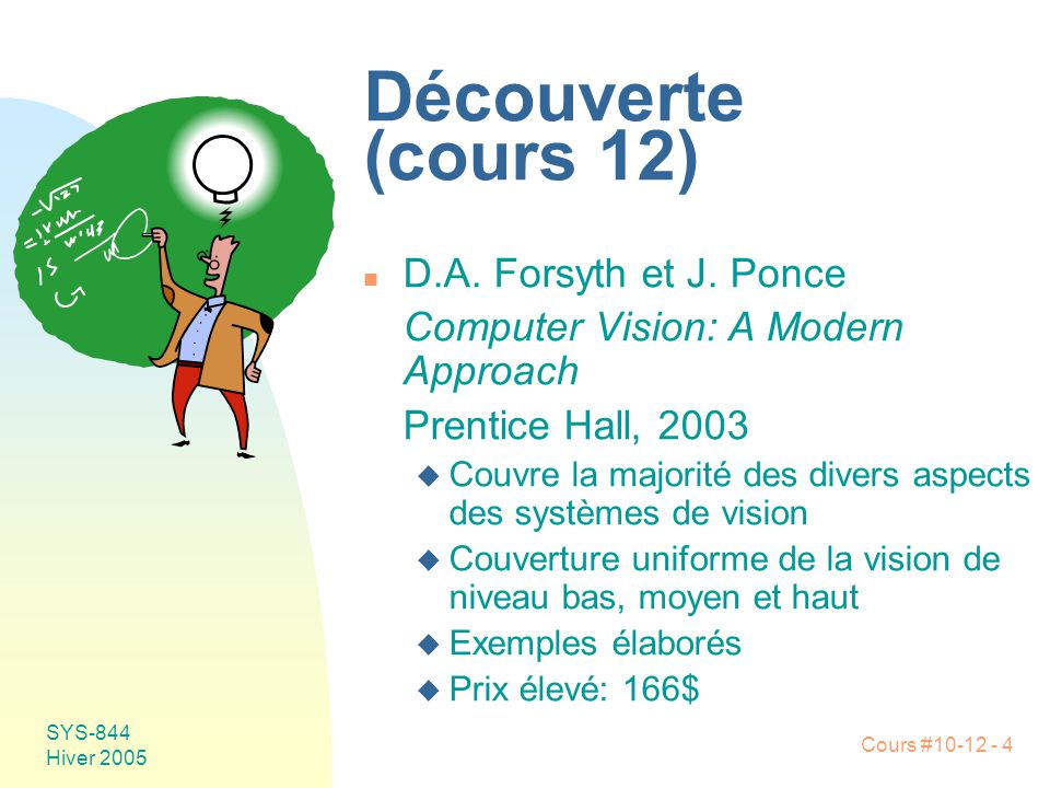 Découverte (cours 12) D.A. Forsyth et J. Ponce