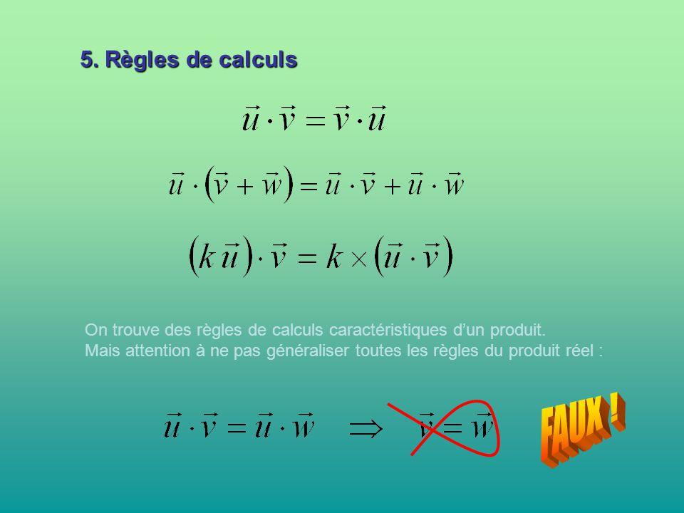 5. Règles de calculs On trouve des règles de calculs caractéristiques d'un produit.