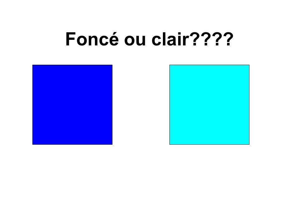 Foncé ou clair