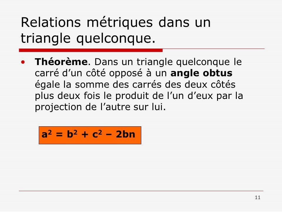 Relations métriques dans un triangle quelconque.