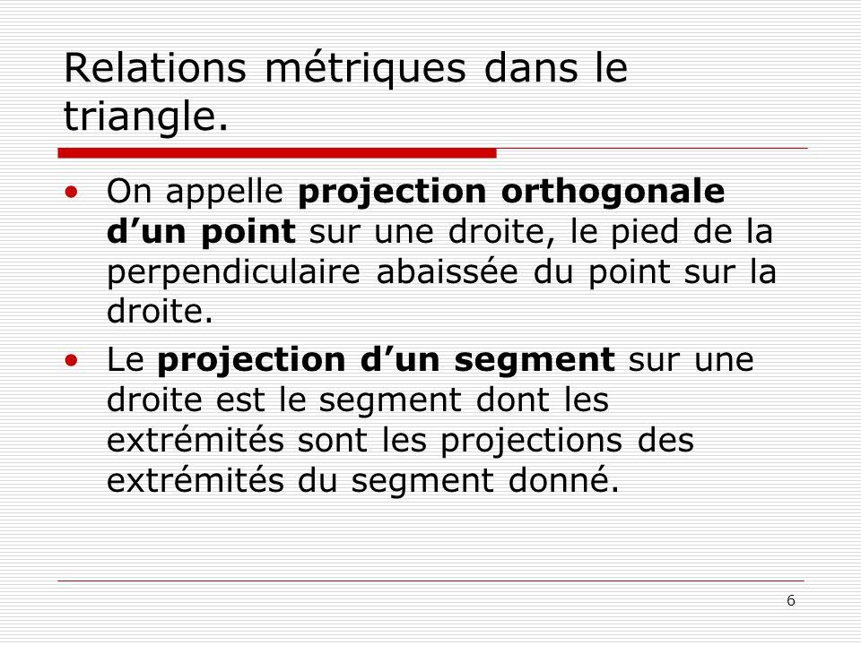 Relations métriques dans le triangle.