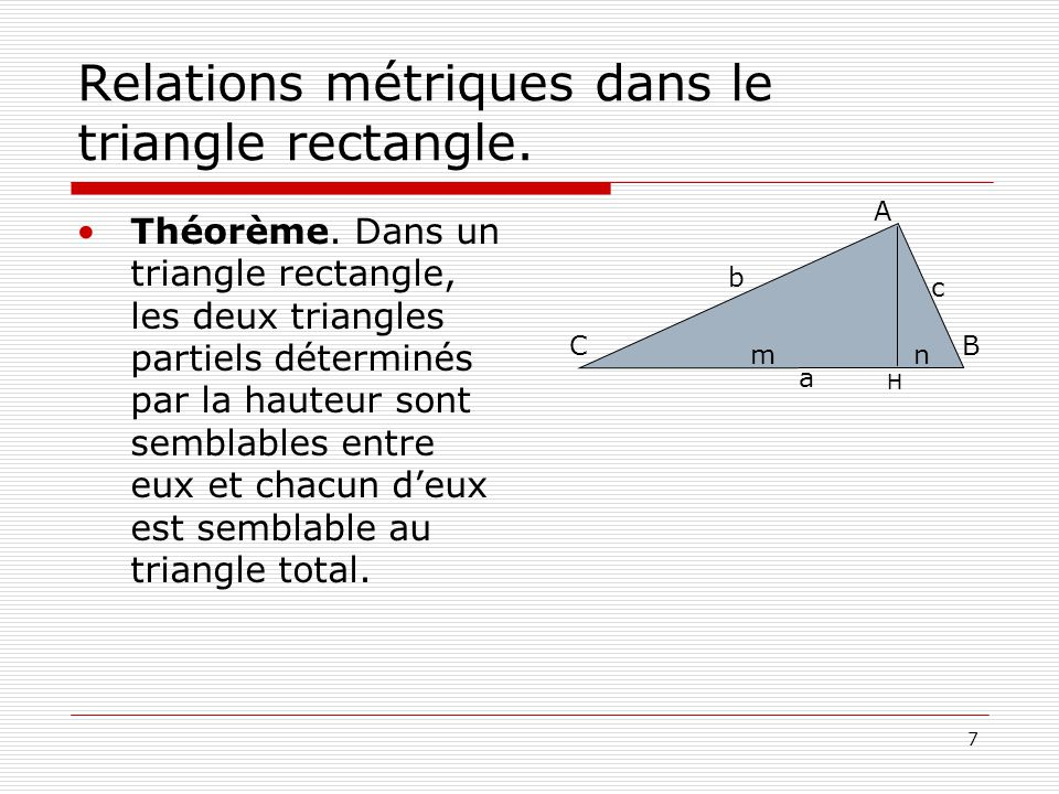 Relations métriques dans le triangle rectangle.