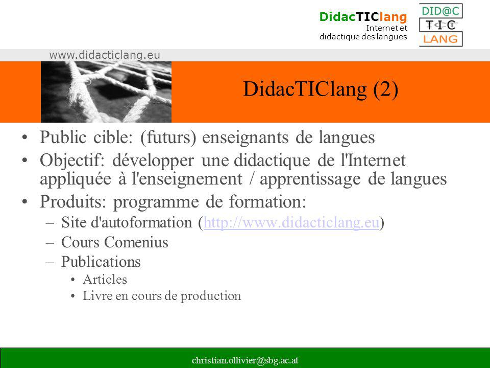 DidacTIClang (2) Public cible: (futurs) enseignants de langues
