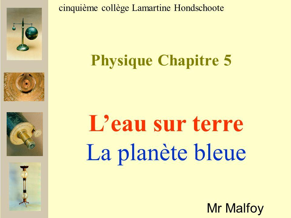 L'eau sur terre La planète bleue Physique Chapitre 5 Mr Malfoy