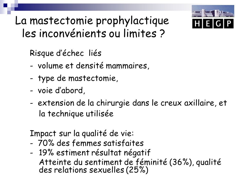 La mastectomie prophylactique les inconvénients ou limites