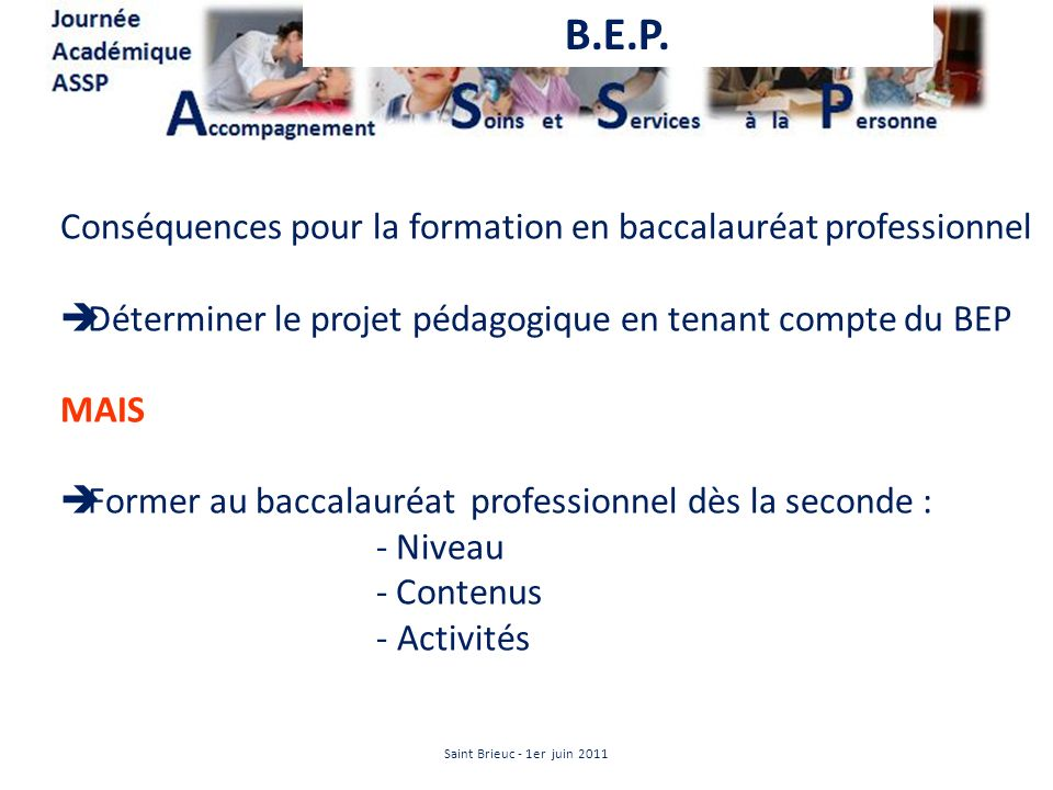 B.E.P. Conséquences pour la formation en baccalauréat professionnel