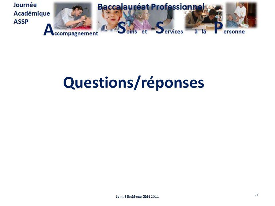 Questions/réponses 21 Saint Brieuc - 1er juin 2011 25 - 26 mai 2011