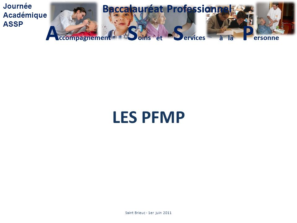 LES PFMP Saint Brieuc - 1er juin 2011