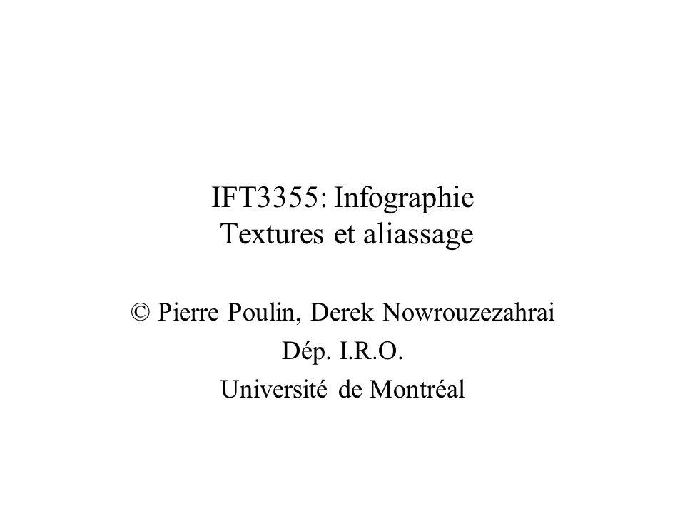 IFT3355: Infographie Textures et aliassage