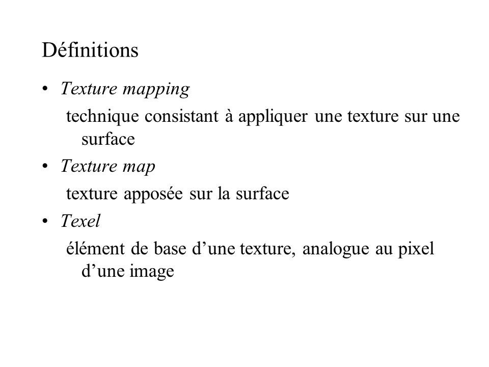 Définitions Texture mapping