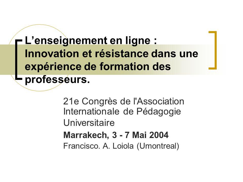 L'enseignement en ligne : Innovation et résistance dans une expérience de formation des professeurs.