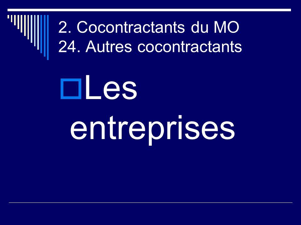 2. Cocontractants du MO 24. Autres cocontractants