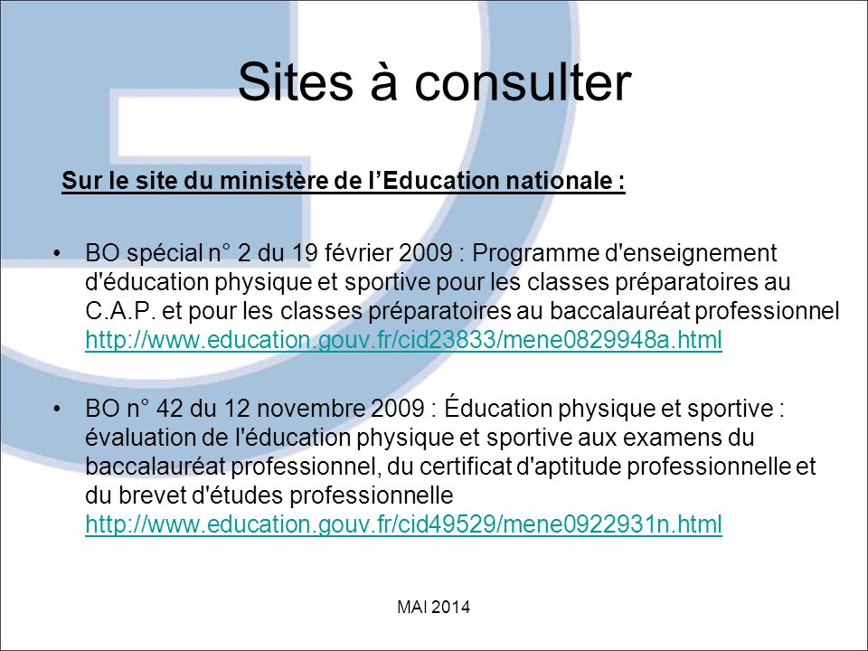 Sites à consulter Sur le site du ministère de l'Education nationale :