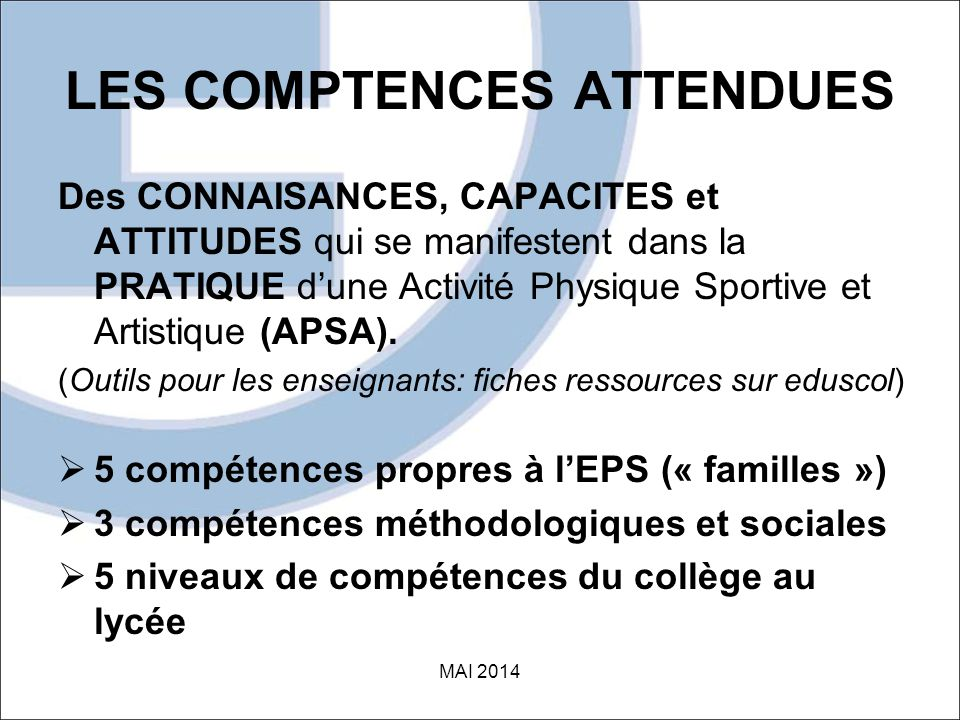 LES COMPTENCES ATTENDUES