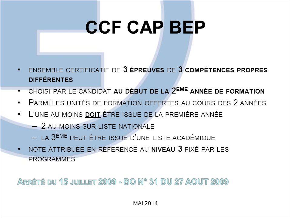 CCF CAP BEP ensemble certificatif de 3 épreuves de 3 compétences propres différentes. choisi par le candidat au début de la 2ème année de formation.