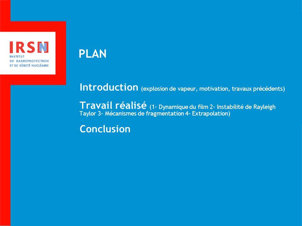 PLAN Introduction (explosion de vapeur, motivation, travaux précédents)