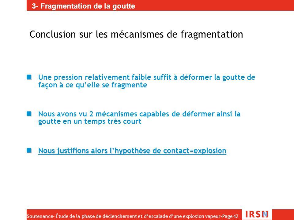 Conclusion sur les mécanismes de fragmentation