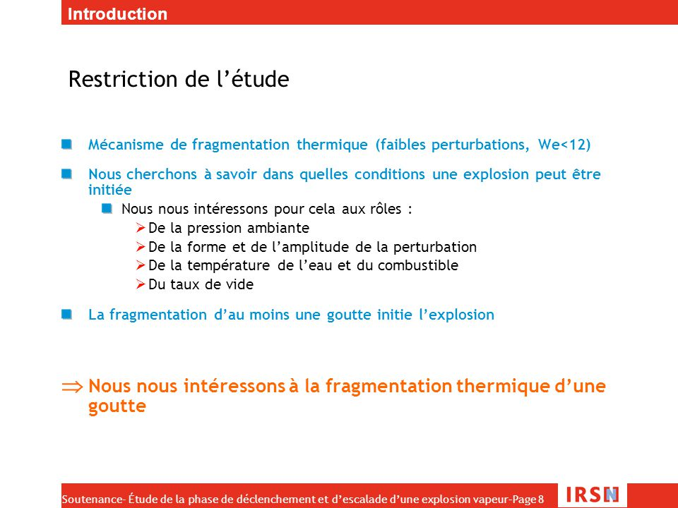 Restriction de l'étude