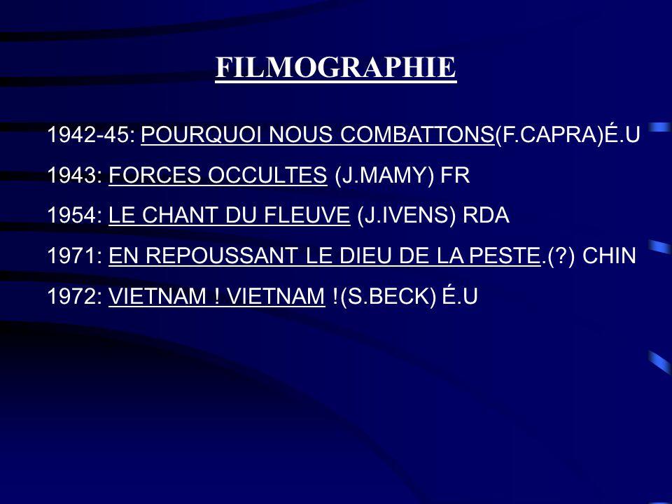 FILMOGRAPHIE 1942-45: POURQUOI NOUS COMBATTONS(F.CAPRA)É.U