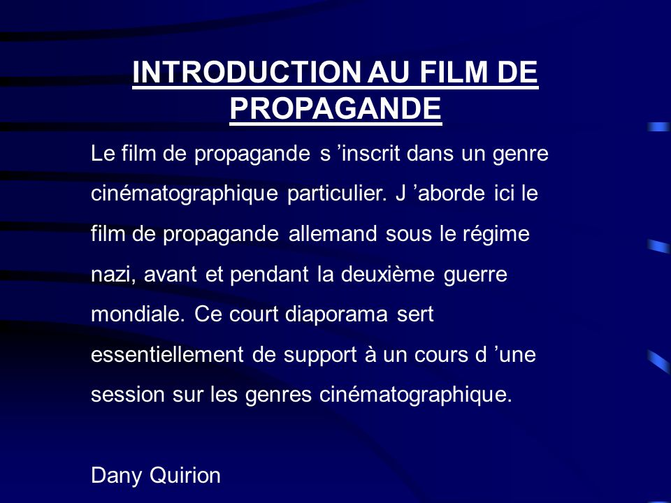 INTRODUCTION AU FILM DE PROPAGANDE
