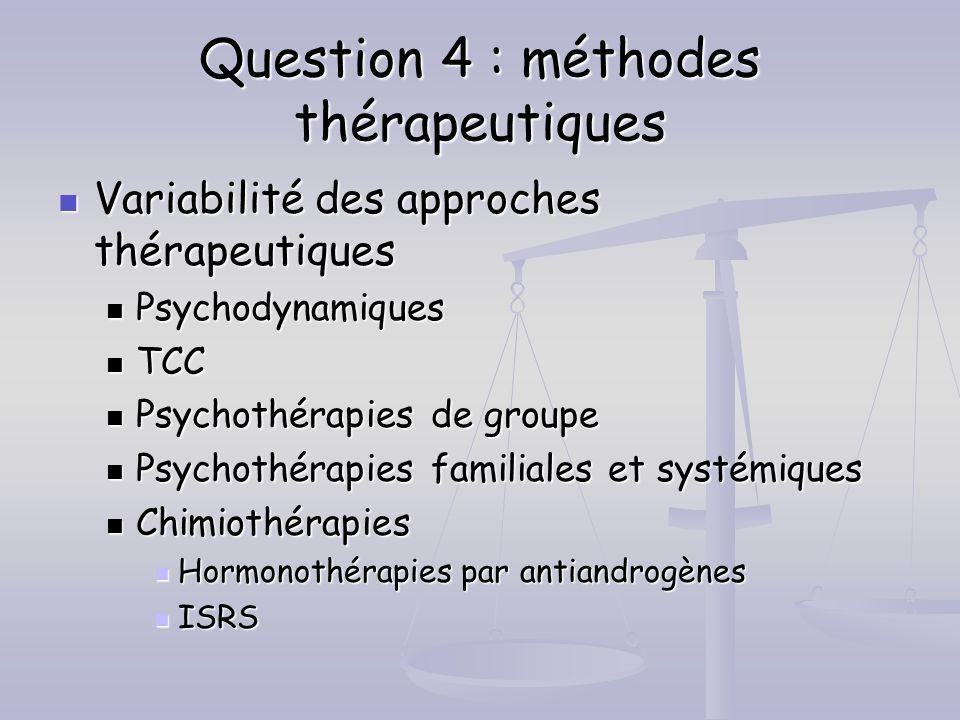 Question 4 : méthodes thérapeutiques
