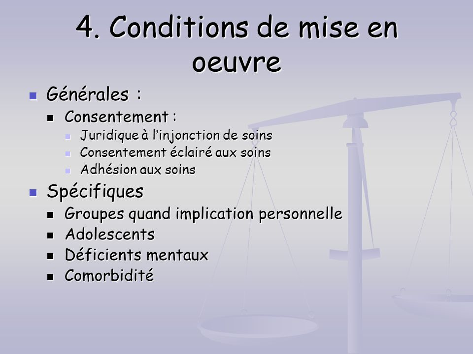 4. Conditions de mise en oeuvre