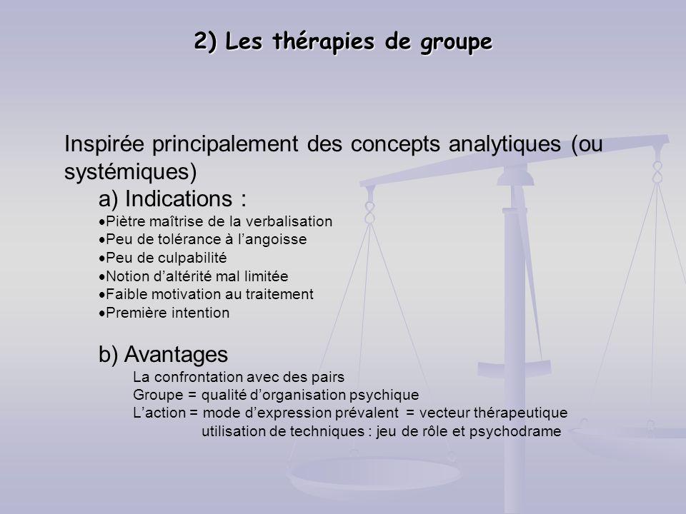 2) Les thérapies de groupe