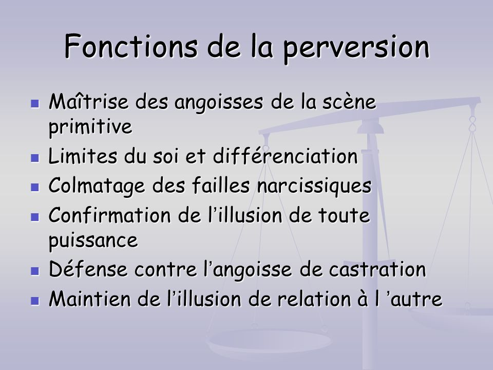 Fonctions de la perversion