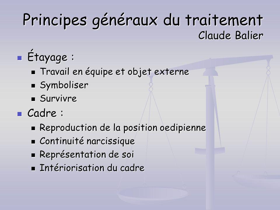 Principes généraux du traitement Claude Balier