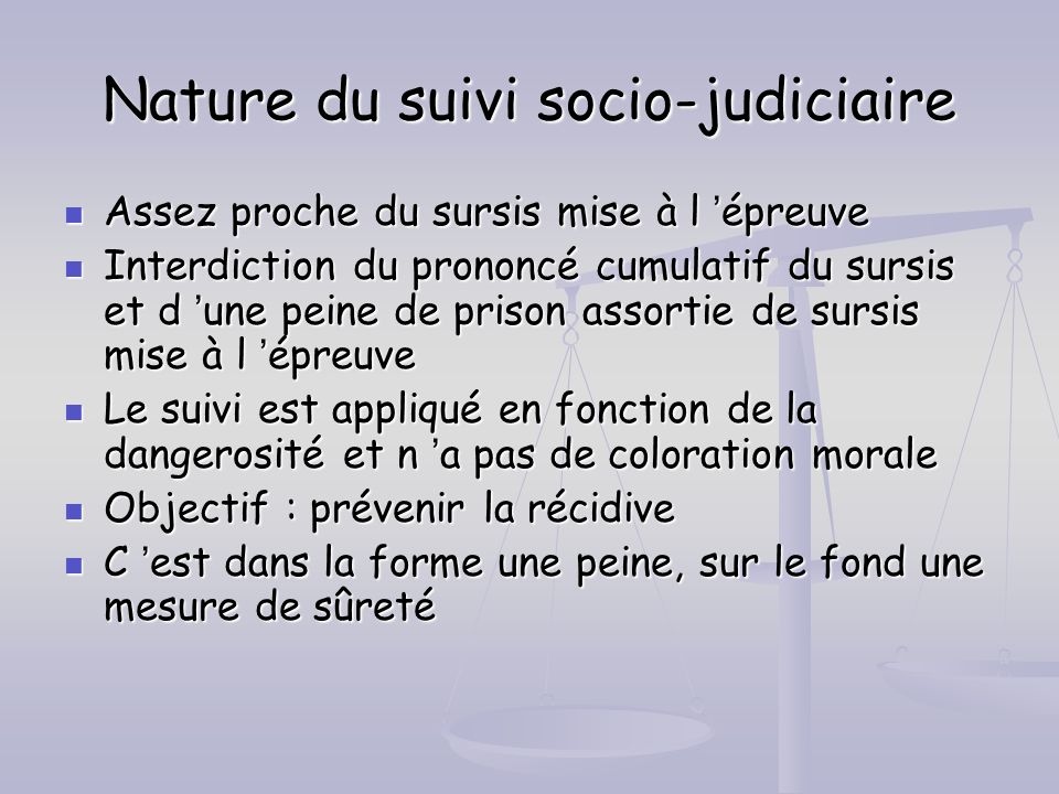 Nature du suivi socio-judiciaire