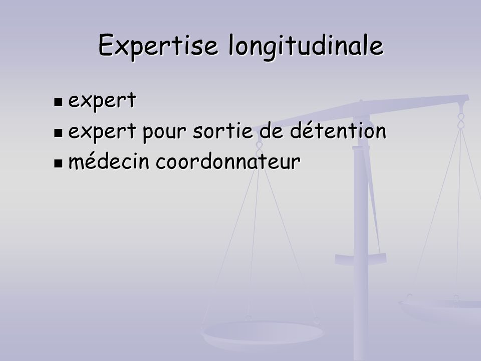 Expertise longitudinale