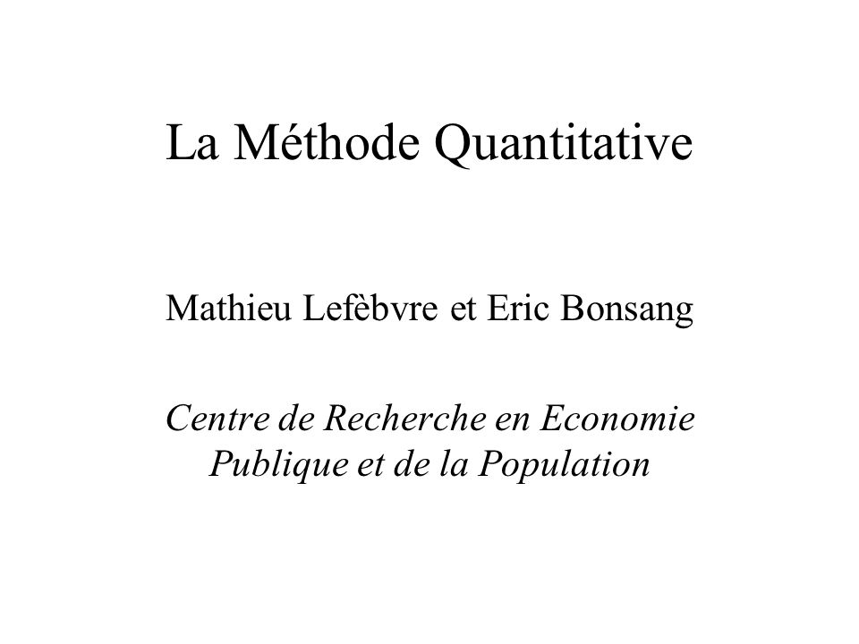 La Méthode Quantitative