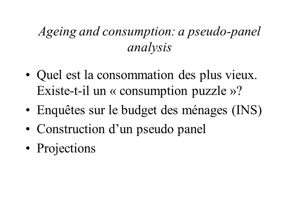 Ageing and consumption: a pseudo-panel analysis