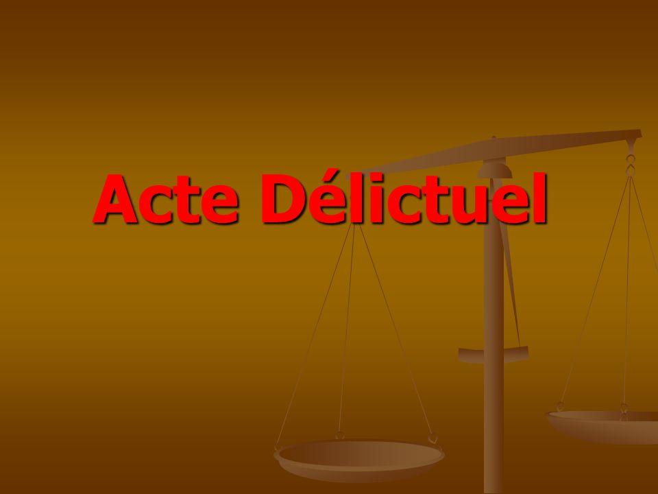 Acte Délictuel