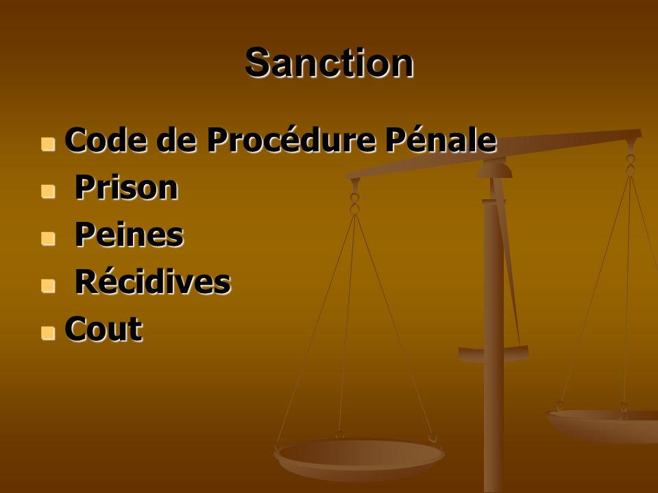 Sanction Code de Procédure Pénale Prison Peines Récidives Cout