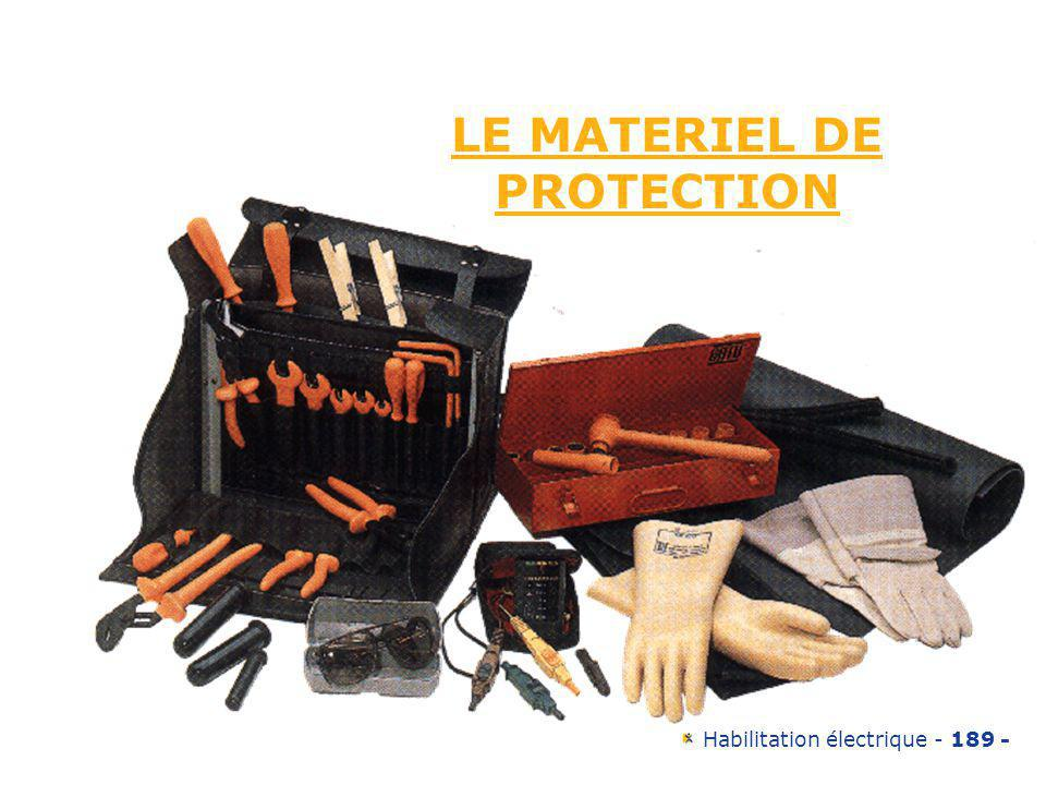 LE MATERIEL DE PROTECTION