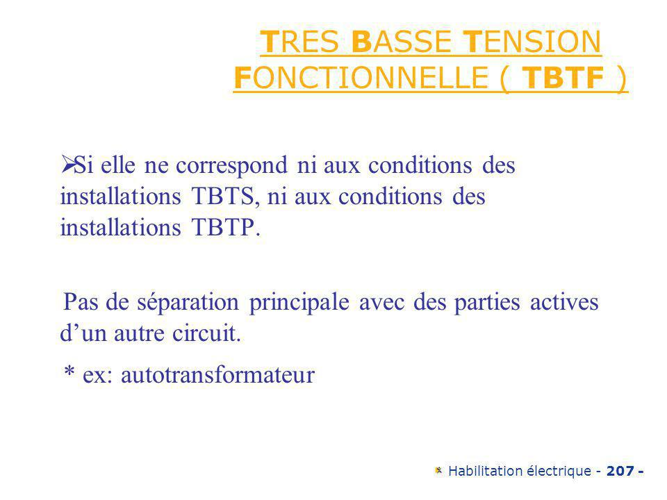 TRES BASSE TENSION FONCTIONNELLE ( TBTF )