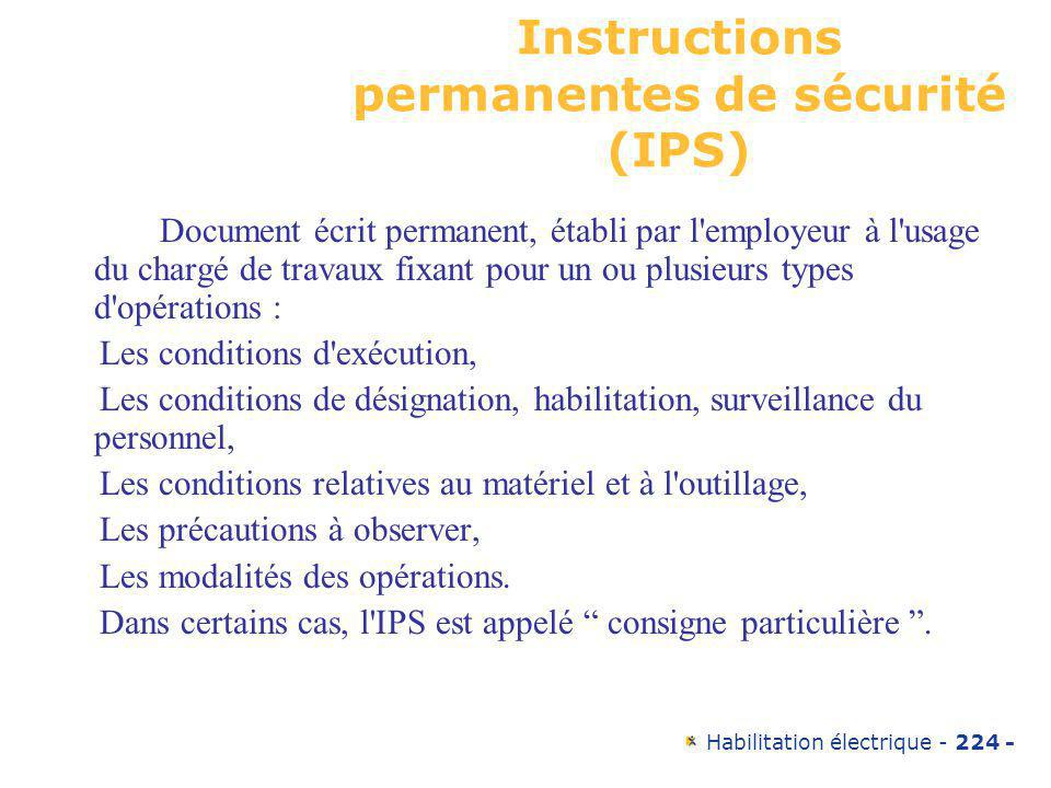 Instructions permanentes de sécurité (IPS)
